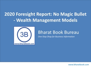 2020 Foresight Report: No Magic Bullet - Wealth Management M
