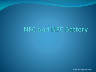 Have a Deep Look at NFC and NFC Battery