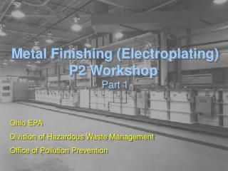 Metal Finishing Electroplating P2 Workshop  Part 1