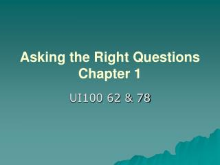 Asking the Right Questions Chapter 1