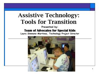 Assistive Technology: Tools for Transition