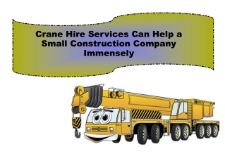 Crane Hire Services Can Help