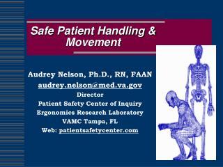 Safe Patient Handling  Movement