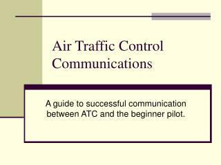 Air Traffic Control Communications