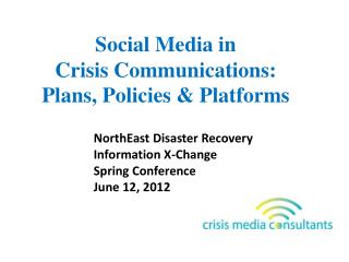 Social Media in Crisis Communications: Plans, Policies  Platforms
