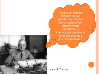Totalitarian regimes imposed on free peoples, by direct or indirect aggression, undermine the foundations of internatio
