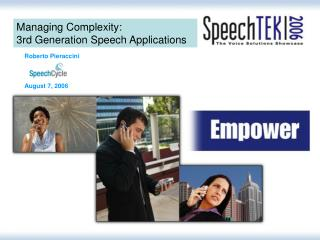 Managing Complexity: 3rd Generation Speech Applications
