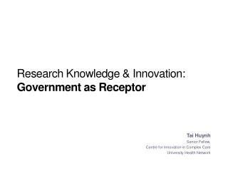 Research Knowledge  Innovation: Government as Receptor