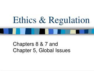 Ethics  Regulation