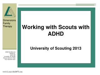 Working with Scouts with ADHD  University of Scouting 2013