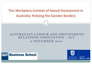 The Workplace Context of Sexual Harassment in Australia: Policing the Gender Borders