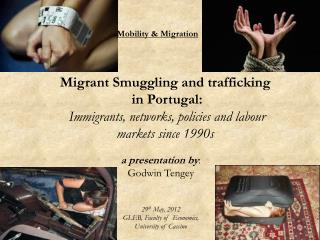 Migrant Smuggling and trafficking  in Portugal:   Immigrants, networks, policies and labour markets since 1990s