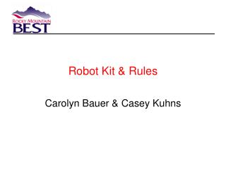 Robot Kit  Rules