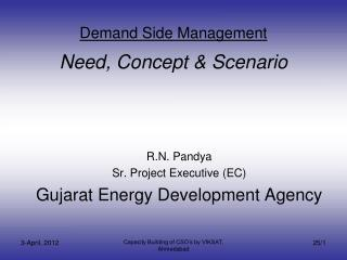 Demand Side Management   Need, Concept  Scenario