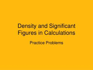 Density and Significant Figures in Calculations