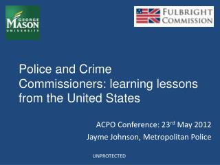Police and Crime Commissioners: learning lessons from the United States