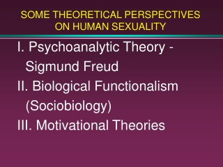 psychoanalytic theory: part i - freud