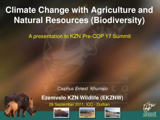 Climate Change with Agriculture and Natural Resources Biodiversity