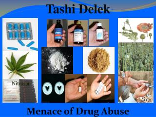Menace of Drug Abuse