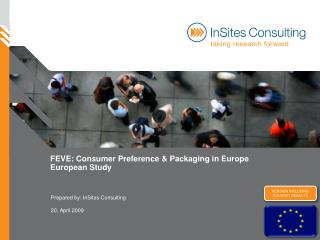 FEVE: Consumer Preference  Packaging in Europe European Study
