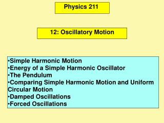 Physics 211