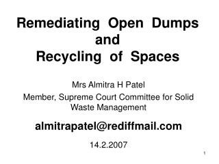 Remediating  Open  Dumps   and  Recycling  of  Spaces