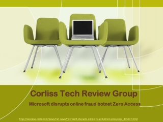 The Corliss Technology Review Group, Microsoft disrupts onli