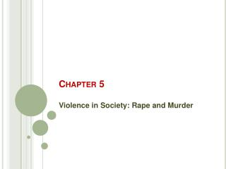 Violence in Society: Rape and Murder