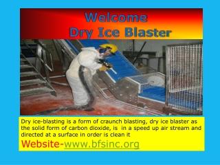 Dry ice blaster