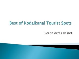 Kodaikanal Tourist Spots