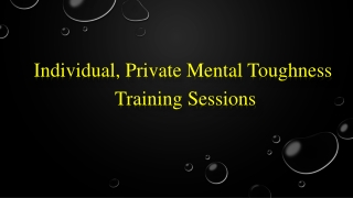 Individual, Private Mental Toughness Training Sessions