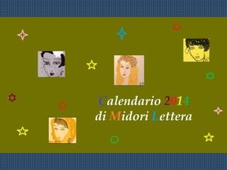 Calendario 2014 Midori Lettera