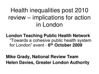 Health inequalities post 2010 review   implications for action in London