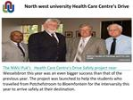 North west university Health Care Centre's Drive.