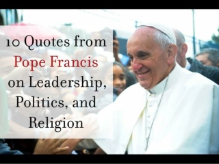 10 Quotes from Pope Francis on Leadership