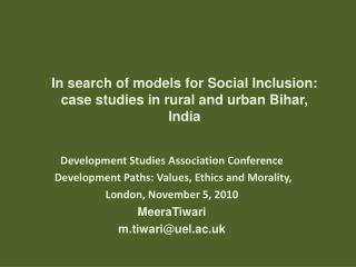 In search of models for Social Inclusion: case studies in rural and urban Bihar, India