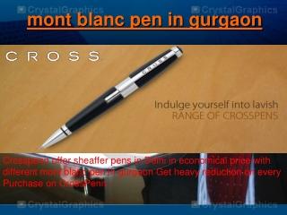 mont blanc pen in gurgaon