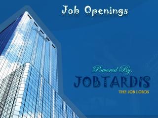 Job Openings | current jobs in Bangalore | Kolkatta | chenna