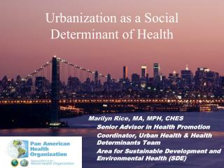 Urbanization as a Social Determinant of Health