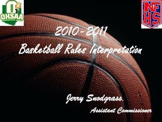 2010-2011 Basketball Rules Interpretation