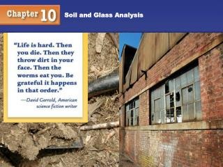 Soil and Glass Analysis