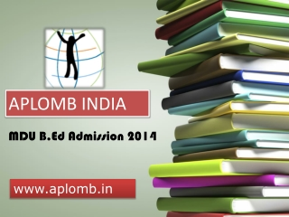 MDU B.Ed Admission 2014_ aplomb.in