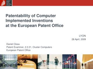 Patentability of Computer Implemented Inventions at the European Patent Office