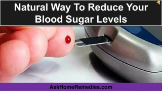 Natural Way To Reduce Your Blood Sugar Levels