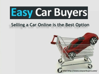 Selling a Car Online is the Best Option