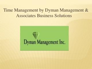 Time Management by Dyman Management