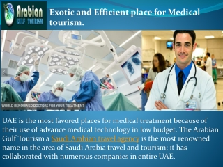 Exotic and Efficient place for Medical tourism