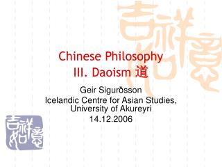 Chinese Philosophy III. Daoism
