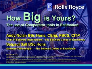 How Big is Yours The use of Comparator tools in Estimation