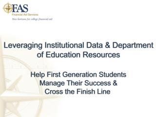Leveraging Institutional Data  Department of Education Resources